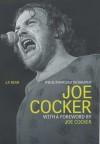 Joe Cocker: The Authorised Biography - J.P. Bean