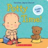Potty Time! - Caroline Jayne Church