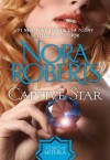 Captive Star - Nora Roberts