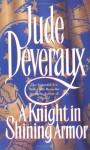 A Knight in Shining Armor (Montgomery Saga, #16) - Jude Deveraux