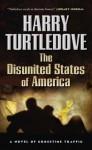 The Disunited States of America - Harry Turtledove
