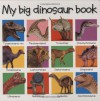 My Big Dinosaur Book - Roger Priddy