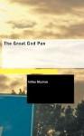The Great God Pan - Arthur Machen