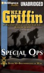 Special Ops (Brotherhood of War Series) - W.E.B. Griffin, Eric G. Dove