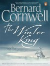 The Winter King: A Novel of Arthur (The Warlord Chronicles, #1) - Bernard Cornwell