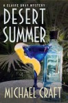 Desert Summer: A Claire Gray Mystery (Claire Gray Mysteries) - Michael Craft