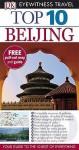 Beijing (Dk Eyewitness Top 10 Travel Guide) - Andrew Humphreys