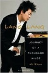 Journey of a Thousand Miles - Lang Lang, David Ritz