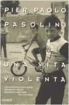 Una vita violenta - Pier Paolo Pasolini