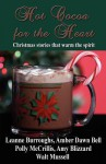 Hot Cocoa for the Heart - Leanne Burroughs, Amber Dawn Bell, Polly McCrillis