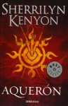 Aquerón (Dark-Hunter, #12) - Sherrilyn Kenyon
