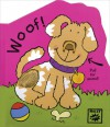 Noisy Pops: Woof!: Noisy Pops! - Tango Books, Simon Abbott