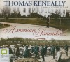 American Scoundrel: Love, War and Politics in Civil War America - Humphrey Bower, Thomas Keneally