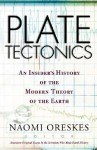 Plate Tectonics: An Insider's History Of The Modern Theory Of The Earth - Naomi Oreskes, Naomi Oreskes