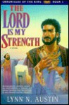 Lord is My Strength - Lynn Austin