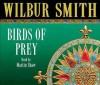 Birds of Prey - Wilbur Smith, Martin Shaw