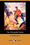 The Thorogood Family - R.M. Ballantyne