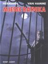 Mjesec ratnika (Hermann, #9) - Hermann Huppen, Jean Van Hamme, Milena Benini