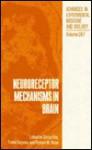 Neuroreceptor Mechanisms in Brain - Shozo Kito