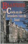 De Cock en de broeders van de haat - A.C. Baantjer
