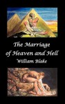 The Marriage of Heaven and Hell (Text and Facsimiles) - William Blake