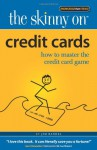 Credit Cards: How to Master the Credit Card Game - Jim Randel