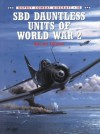SBD Dauntless Units of World War 2 - Barrett Tillman, Tom Tullis