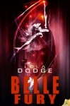 Belle Fury - Lola Dodge