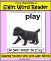 Cute Dog Reader #2 Sight Word Reader - Reading Practice with 100% Sight Words (Teach Your Child To Read) - Adele Jones