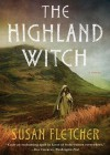 The Highland Witch - Susan Fletcher, Rosalyn Landor
