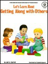 Let's Learn about Getting Along with Others - Jeri A. Carroll