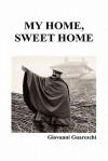 My Home, Sweet Home (Hardback) - Giovannino Guareschi