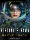 Fortune's Pawn - Rachel Bach, Emily Durante