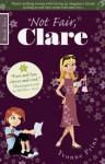 Not Fair, Clare - Yvonne Prinz