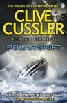 Polar Shift: NUMA Files #6 (Numa Files 6) - Clive Cussler