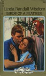 Birds of a Feather - Linda Randall Wisdom