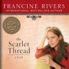 The Scarlet Thread (Audio) - Francine Rivers, Aimee Lilly