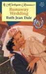 Runaway Wedding - Ruth Jean Dale