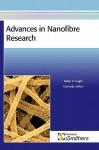 Advances in Nanofibre Research - Akbar K. Haghi, Gennady E. Zaikov