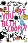 I Love You Beth Cooper - Larry Doyle