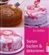 Dr. Oetker Torten Backen &Amp; Dekorieren - Carola Reich