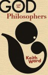 God and the Philosophers - Keith Ward
