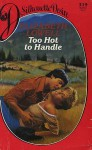 Too Hot To Handle - Elizabeth Lowell