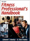 Fitness Professional's Handbook - 5th Edition - Edward T. Howley, B. Don Franks