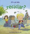 Por Que Debo Reciclar? - Jen Green
