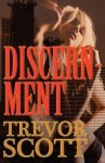 Discernment - Trevor Scott