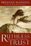 Ruthless Trust: Ruthless Trust (Audio) - Brennan Manning