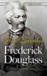 Great Speeches by Frederick Douglass - Frederick Douglass, James Daley