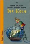 Der Füsch. - Hanna Johansen, Rotraut Susanne Berner