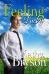 Feeling Lucky - Kathy Bryson